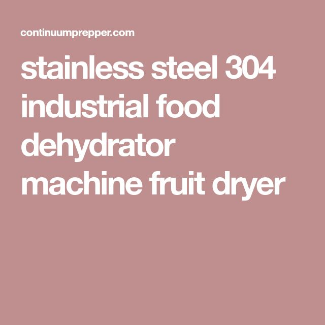 stainless steel 304 industrial food dehydrator machine fruit dryer