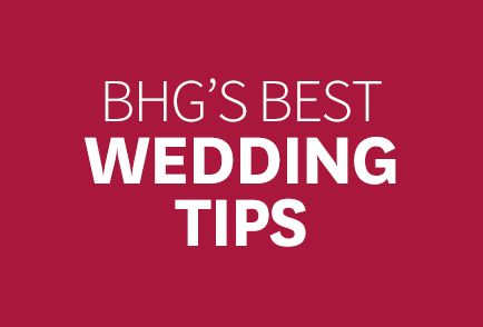 Hand-picked BHG wedding tips and ideas from our community of pinners! Follow our board here: https://www.pinterest.com/bhg/blogger-wedding-picks-from-bhgcom/