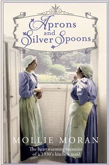 If you liked Downton Abbey and Upstairs, Downstairs, it's time to discover the reality in the true story Aprons and Silver Spoons by Mollie Moran. #Kobo #eBook