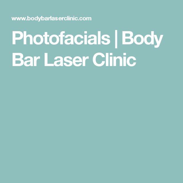 Photofacials   Body Bar Laser Clinic