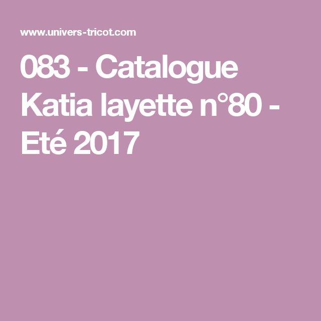 083 - Catalogue Katia layette n°80 - Eté 2017