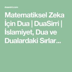Matematiksel Zeka İçin Dua | DuaSirri | İslamiyet, Dua ve Dualardaki Sırlar...