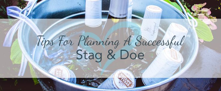 Tips For Planning A Successful Stag & Doe