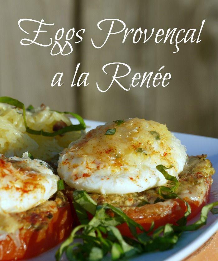 Eggs Provençal a la Renée | The Good Hearted Woman