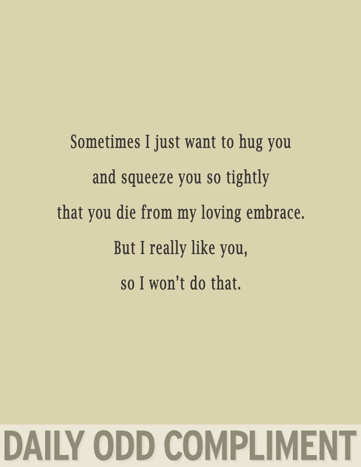 Love Soulmate Quotes Daily Odd Compliment Photo Funny Odd