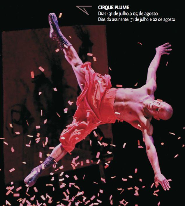 Quem gosta de ballet contemporâneo como eu tem um programa sensacional – ou melhor, váaarios programas sensacionais:De julho a novembro acontece a temporada de dança 2012 no Teatro Alfa, com espetáculos incríveis vindos do Brasil e do mundo inteiro. Cata a programação (e aproveite para ver imagens lindas): Saiba mais sobre o Cirque Plume Saiba …