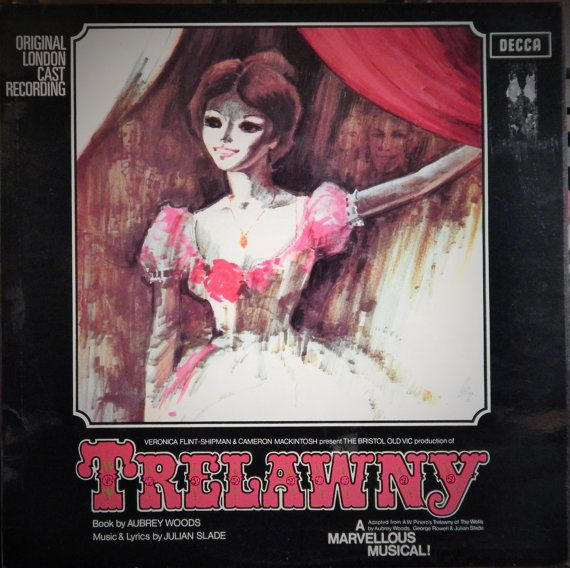 "Trelawny 12"" Vinyl Lp Original London Cast British Import (1972 music Julian Slade) Gemma Craven, Ian Richardson, Max Adrian, Liz Power"