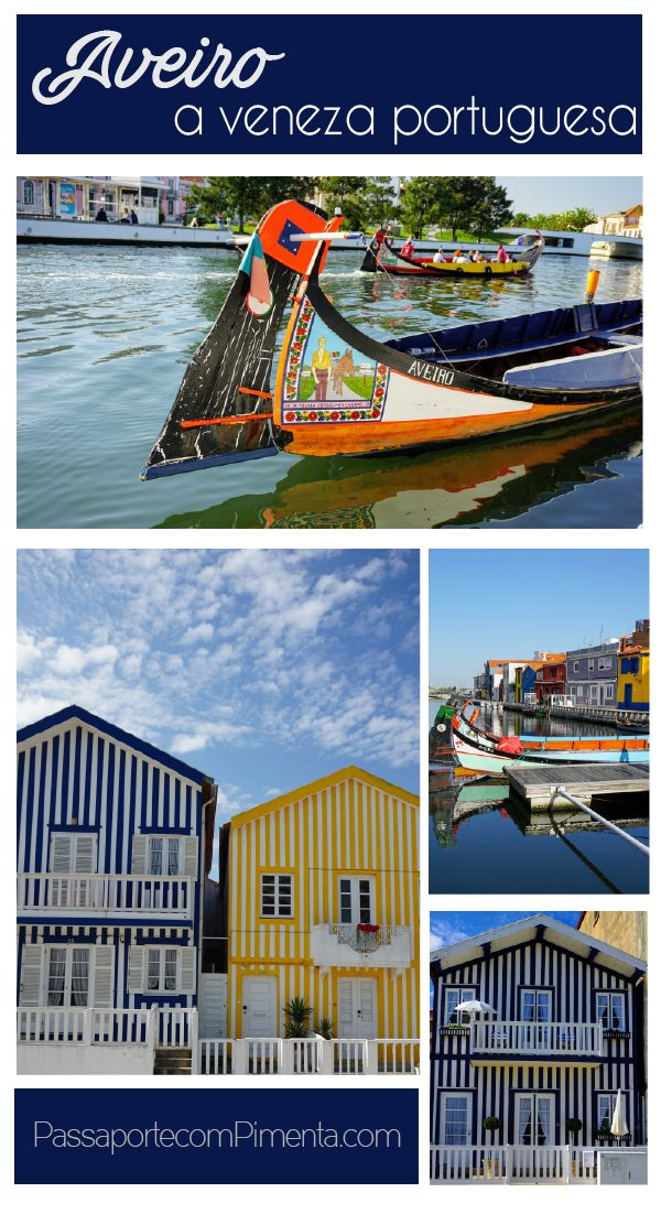 Aveiro é uma pequena cidade de Portugal. Conhecida como a Veneza Portuguesa a cidade tem canais, gôndolas e praia.