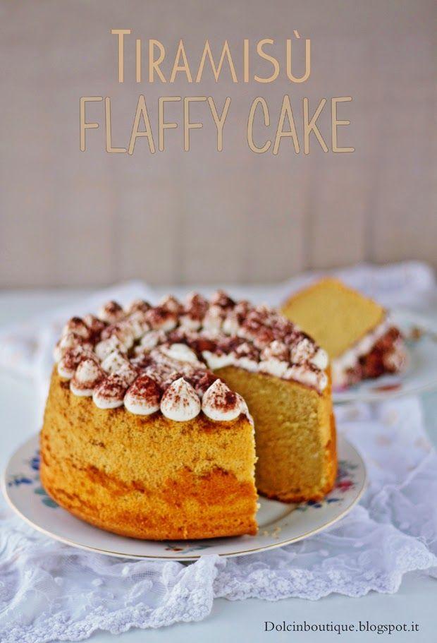 Dolci in boutique: Chiffon Cake mascarpone e caffè...la Fluffosa Tira...
