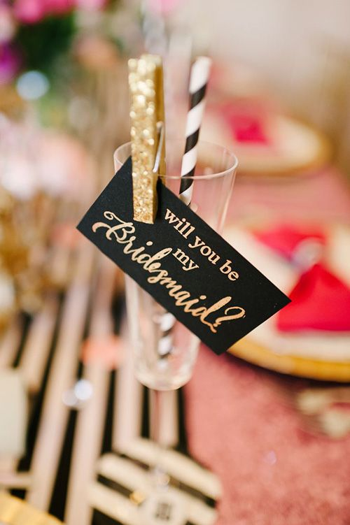 This is such a cute way to ask your Bridesmaids to be in the wedding! Love! #bridesmaids #weddinginspiration #blackandgoldwedding