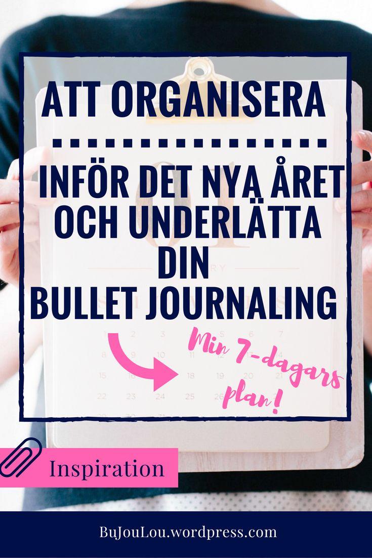 Att organisera inför ett nytt år kan kännas som en frisk fläkt och en ny start, inte bara för sinnet utan också för hemmet, tankarna och din bullet journal. Här finns tipsen på sakerna att se över för att kunna börja på en ny sida! #bujo #bulletjournal #bujosweden #sverige #organizeing #bujoinspire