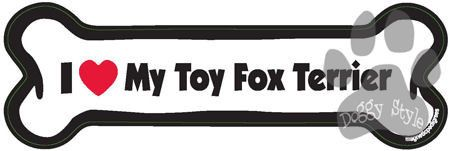 I Love My Toy Fox Terrier Dog Bone Magnet http://doggystylegifts.com/products/i-love-my-toy-fox-terrier-dog-bone-magnet