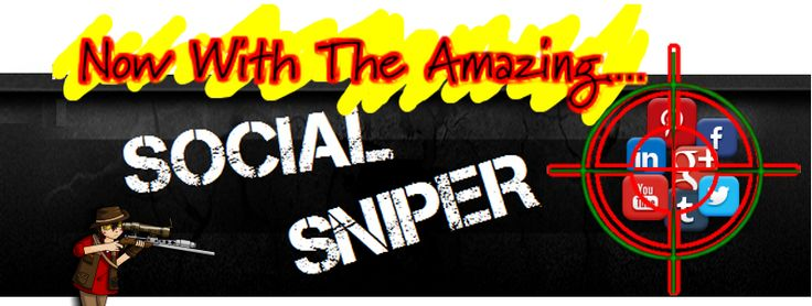 The Social Sniper from Zukul http://zukul.com/Sniper-jv1?ref=4376