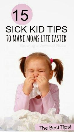 15 Tips for dealing with sick kids- these are great!