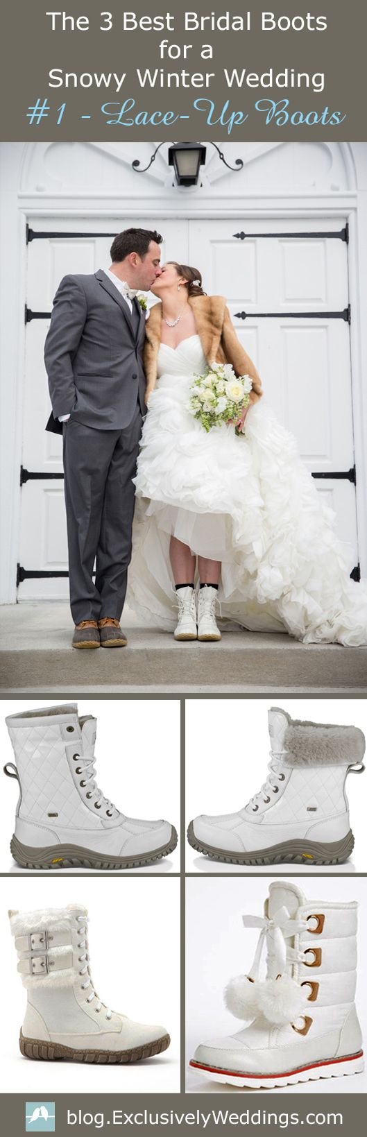 Bridal Snow Boots - Winter Wedding Boots for the Bride - If you plan to wear boots at some point on your wedding day, there are three styles of boots that I think work really well for brides and they are  ….