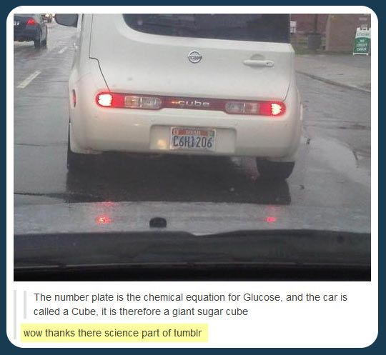 Clever license plate. Seriously the best thing I've seen all day haha. Chemists will appreciate.