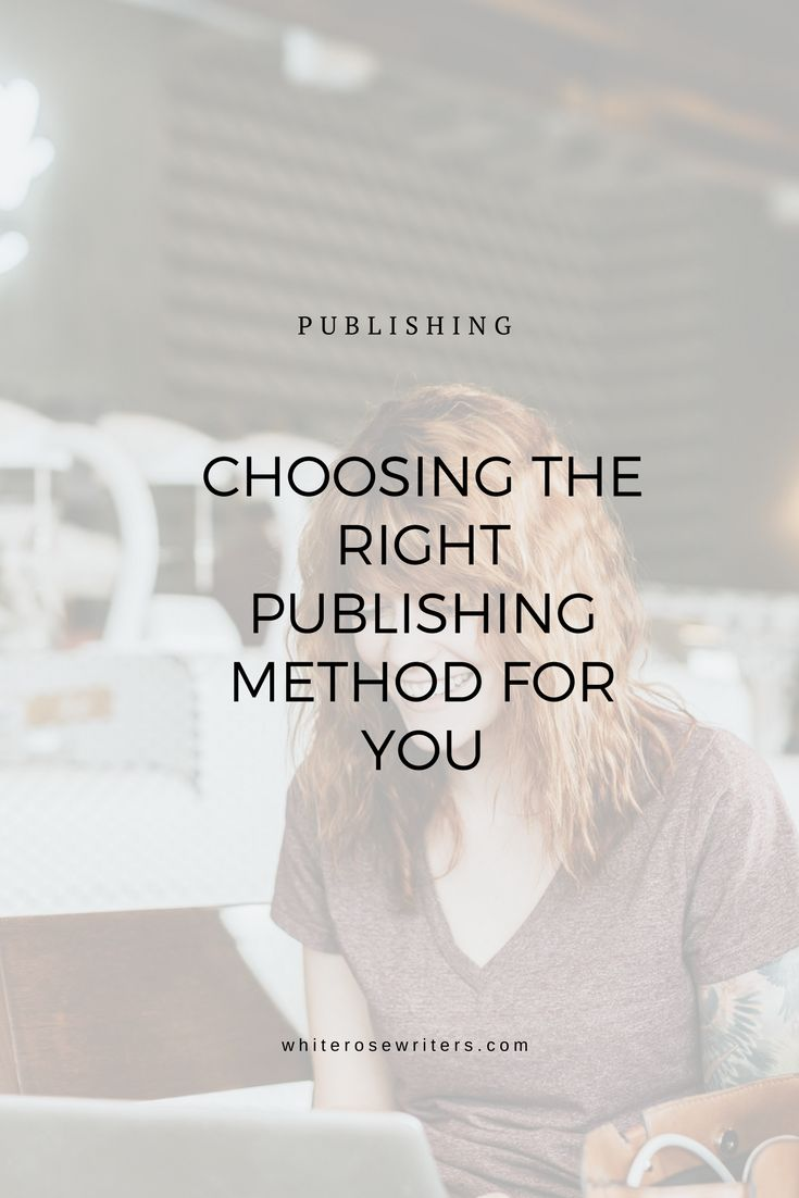 Which publishing method is right for you?