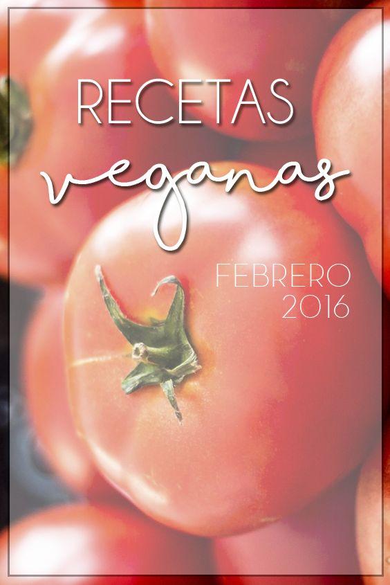 Recetas veganas favoritas Febrero '16