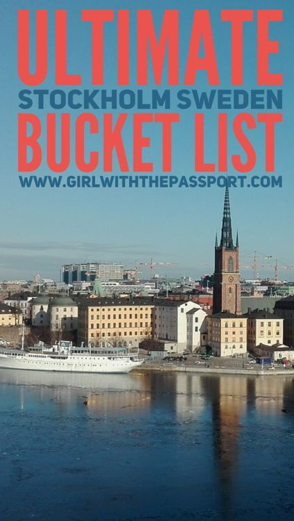 Things that you need to see and do when visiting Stockholm, Sweden.