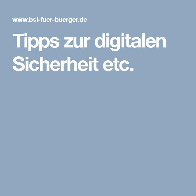 Tipps zur digitalen Sicherheit etc.