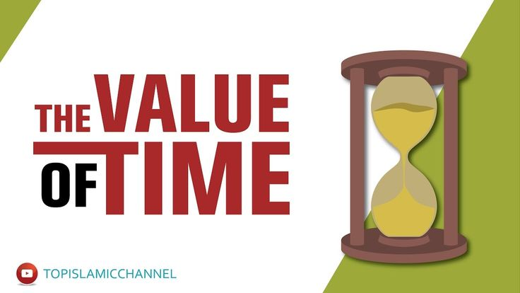 The Value Of Time In Islam