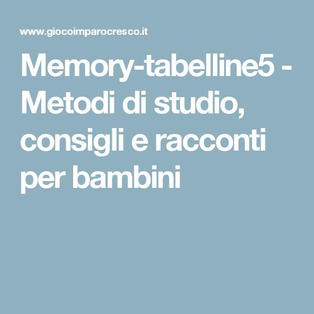 Memory-tabelline5 - Metodi di studio, consigli e racconti per bambini