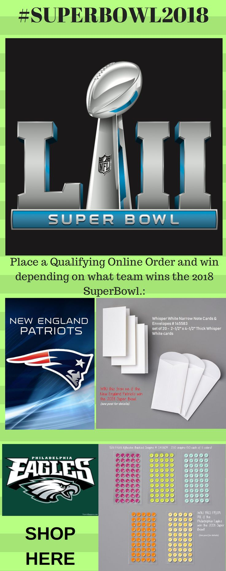 #SUPERBOWL2018  Regardless of which team wins, YOU can win when you place a qualifying order.  You'll win the #WhisperWhiteNarrowNoteCards or the #TuttiFruittiSequins when you place an online order of $50 or more before the end of the game.  #NancyGleason #MyStampinSpace