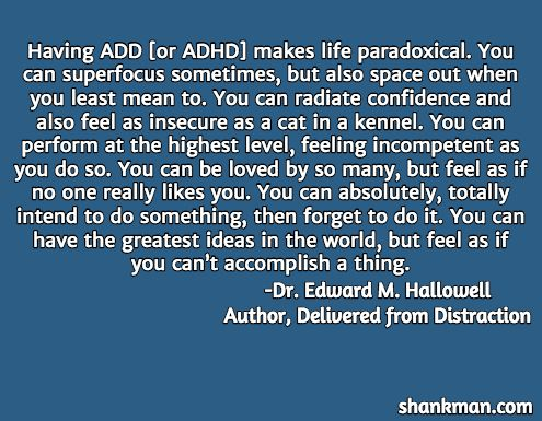 This quote really resonates with me. It's a pretty good summary of how ADHD can affect you emotionally.