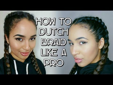 How To Dutch Braid Your Own Hair Like A Pro! - YouTube