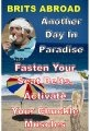 Free Kindle Books - Travel - Brits Abroad, Another Day In Paradise. ~ by: Steve Hopkins