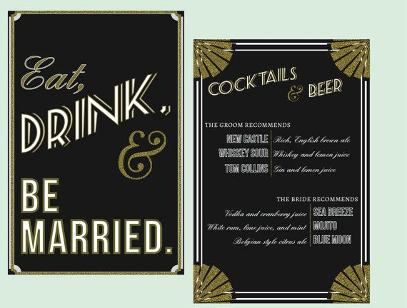 Gatsby Art Deco Eat Drink & Be Married Sign // by blacklabstudio, $10.00