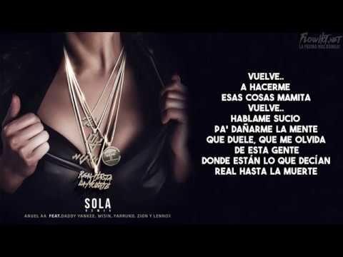 Sola Remix (Letra) - Anuel AA Ft.  Daddy Yankee, Wisin, Farruko, Zion Y ...