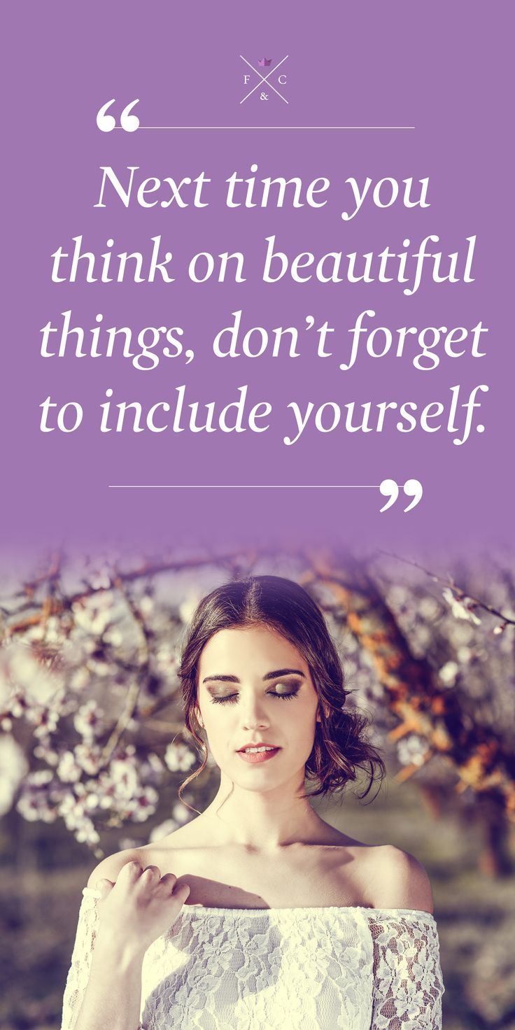 Next time you think on beautiful things, don't forget to include yourself. #innerbeauty #believeinyourself
