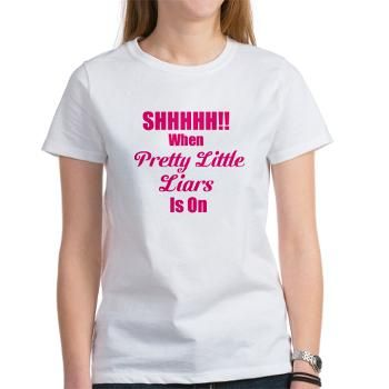 Shhhh! When PLL is On Women's T-Shirt $20.39 plus more officially licensed #PLL artwork. . #PrettyLittleLiars #Emily #Hanna #Ezra #Spencer #Aria #Team-A #Rosewood #Pennsylvania