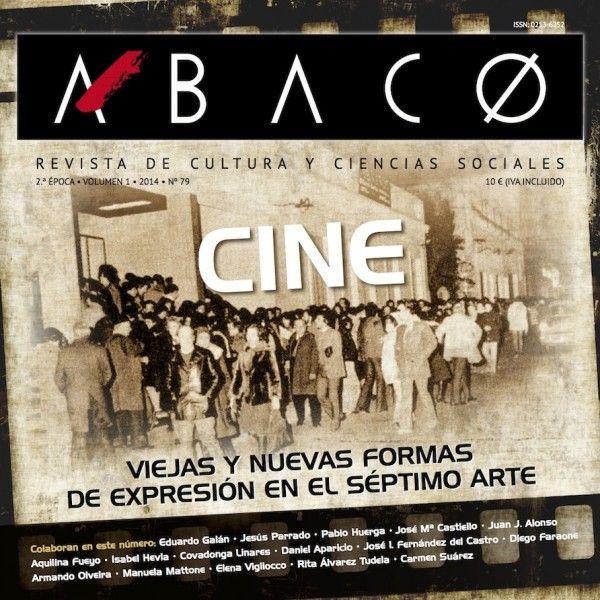 Revista Ábaco (Revista de Cultura y Ciencias Sociales), Editorial CICEES (Centro de Iniciativas Culturales). Director: Miguel A. Álvarez Areces, Asturias, 1986–2016 http://www.revista-abaco.es/