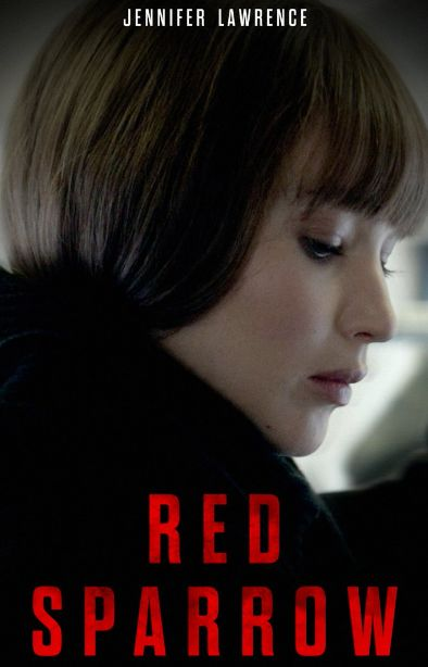 Watch Red Sparrow 2018 FULL MOvie - Download Free [ HD ] Streaming