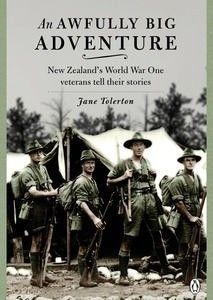 'I thought it would be a great adventure, and it'd be real fun. And so it was – up to a point. Past that point it wasn't funny at all.' — SYDNEY STANFIELD What was it like to be a New Zealand soldier in the First World War? What impact did the war have on those who returned? Let them tell you. An Awfully Big Adventure traces the reminiscences and reflections of 80 veterans interviewed for the World War One Oral History Archive.