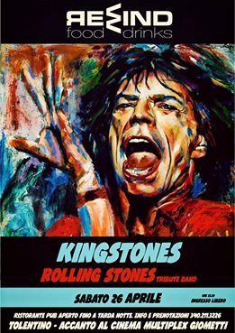 Kingstones #RollingStones Tribute Band Sabato 26 aprile 2014 alle 23.30 Rewind a Tolentino #ingressolibero