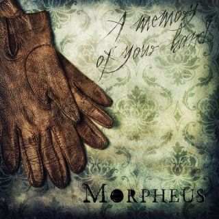 Title: A Memory of Your Hands Artists: Morpheus Authors: Davide Solurghi Label: Sweet Karma - ℗ 2015 Bianco & Nero Genere: Chill Out