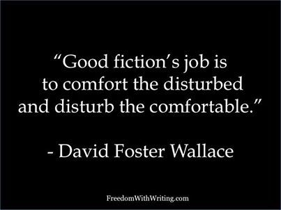 WRITING QUOTES http://www.pinterest.com/quarterpastfive/a-writer-s-life-for-me/ .....     David Foster Wallace
