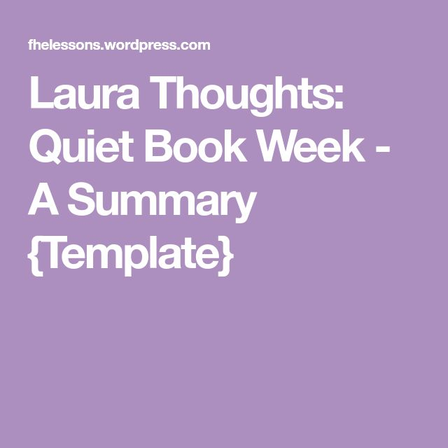 Laura Thoughts: Quiet Book Week - A Summary {Template}