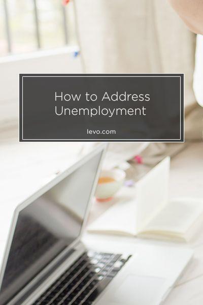 Elegant Address Your #unemployment Gracefully Www.levo.com