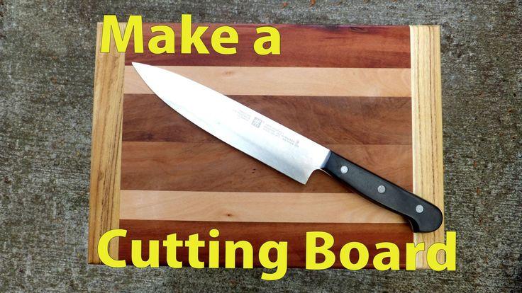 How to Make a Wood Cutting Board.