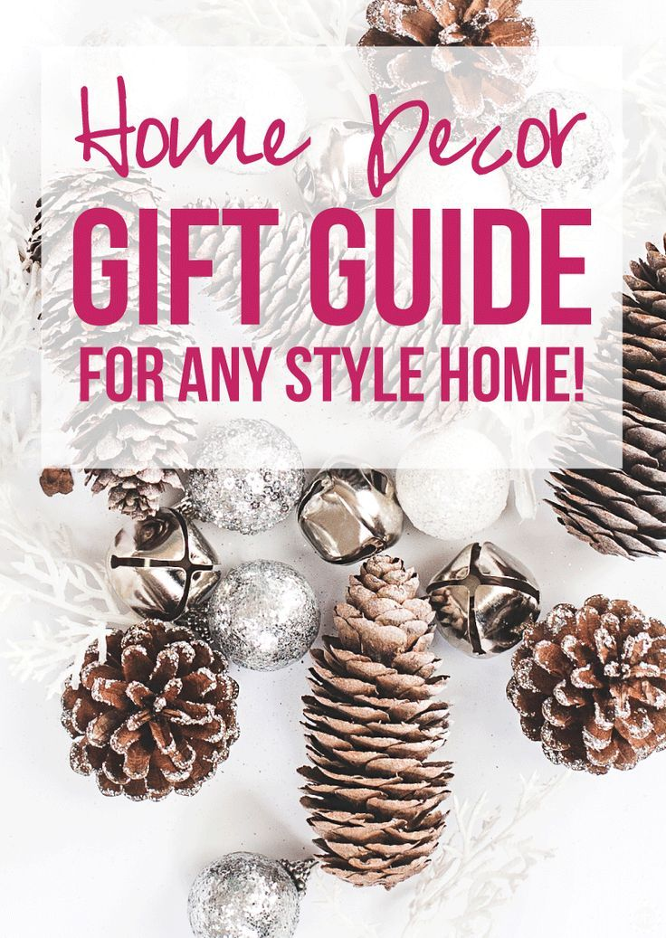 Home Decor Gift Guide for any style home!