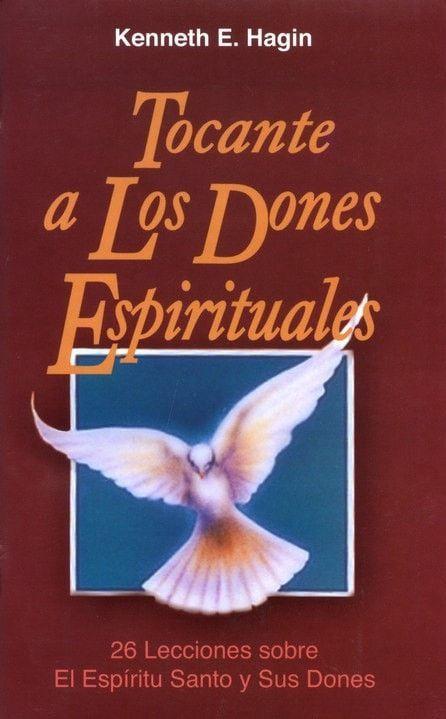 Tocante a los Dones Espirituales (Concerning Spiritual Gifts)