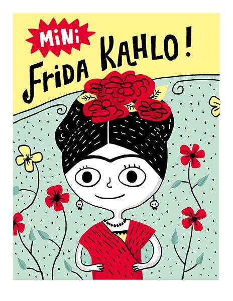 * Frida Kahlo *