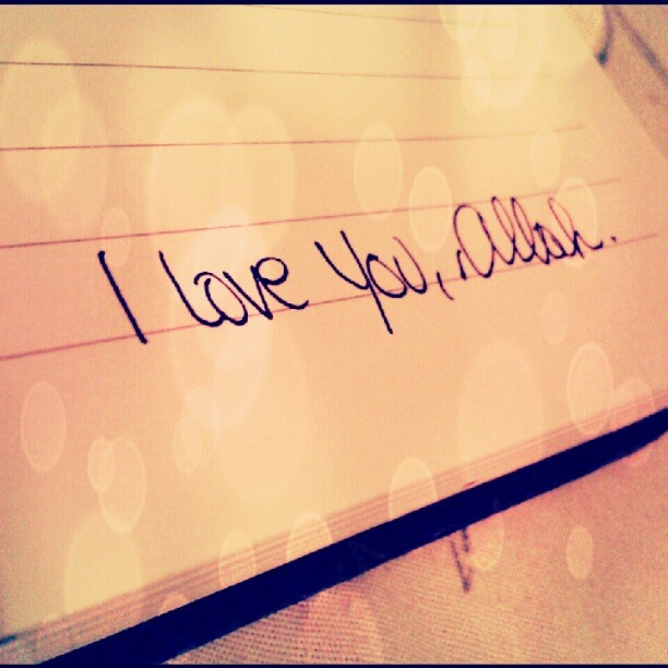 I love you Allah <3