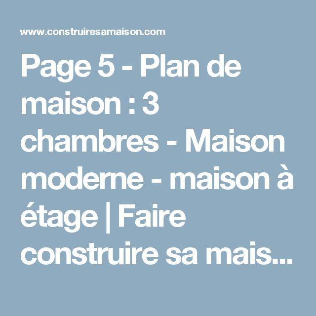 page 5 plan de maison 3 chambres maison moderne maison tage