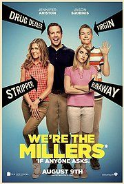 We're The Millers.  After being robbed of a week's take, small-time pot dealer David is forced by his boss to go to Mexico to pick up a load of marijuana. In order to improve his odds of making it past the border, David asks the broke stripper Rose and two local teenagers to join him and pretend they're on a family holiday.