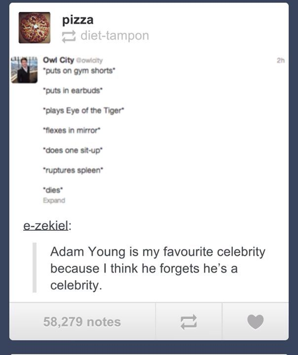 Adam Young. #Tumblr #Funny_Tumblr #Humor- and just made me think of Dean haha